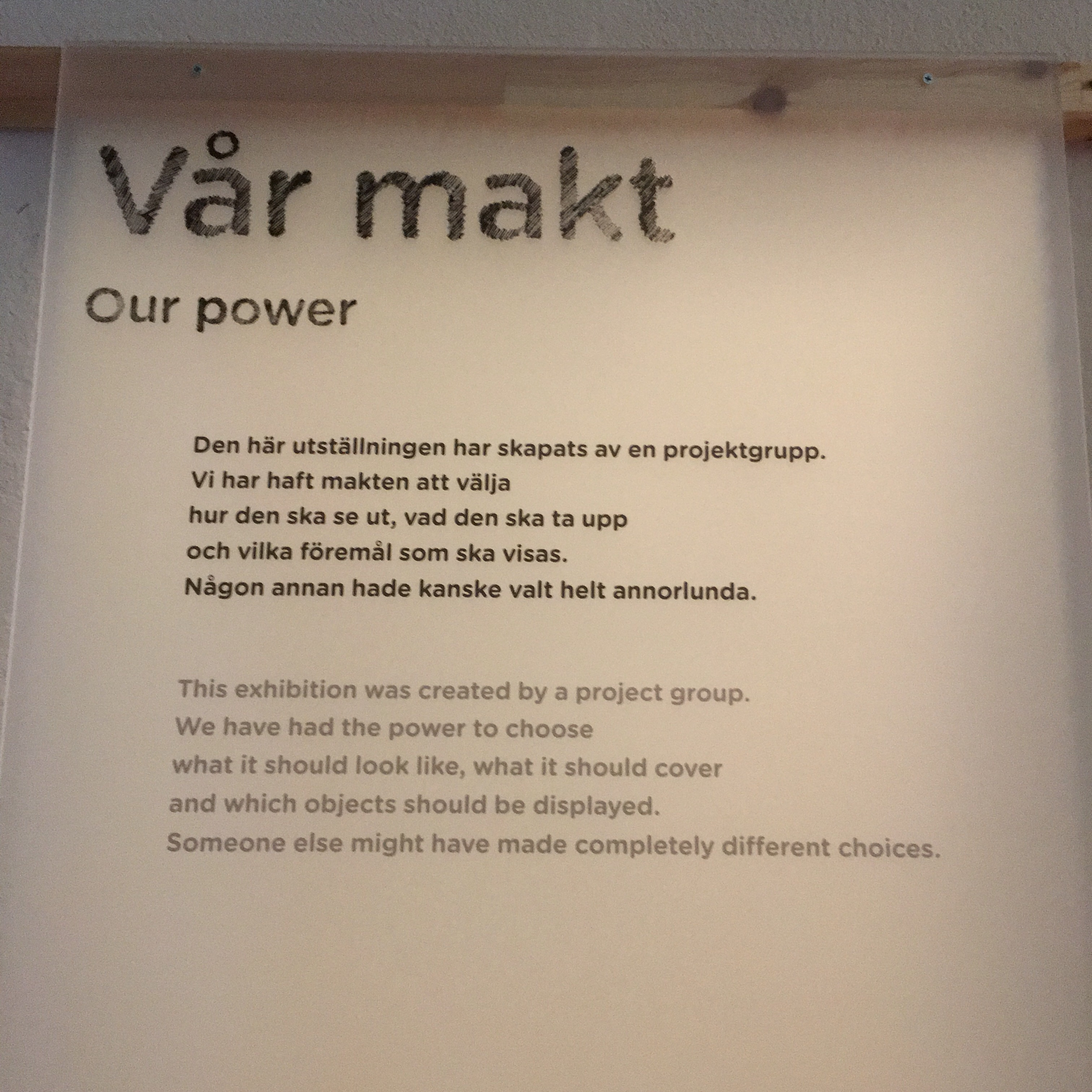 Exhibition sign saying who made decisions